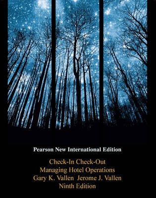 Check-in Check-Out: Pearson New International Edition: Managing Hotel Operations