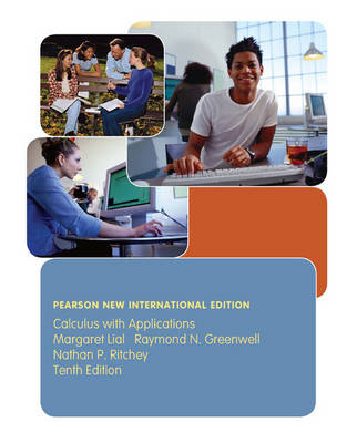 Calculus with Applications: Pearson New International Edition