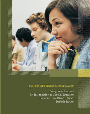 Exceptional Learners: Pearson New International Edition: An Introduction to Special Education