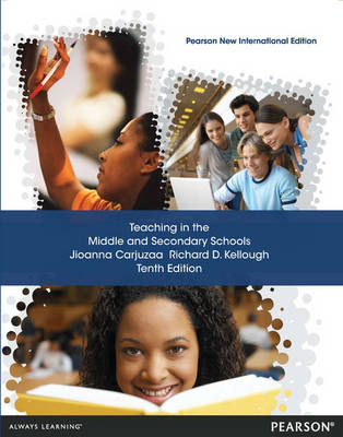 Teaching in the Middle and Secondary Schools: Pearson New International Edition