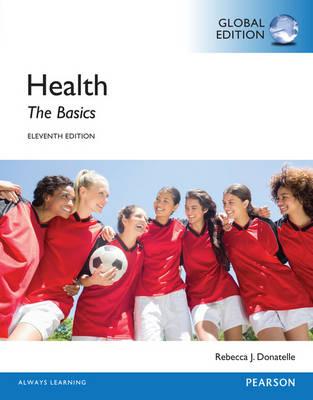 Health: The Basics, Global Edition