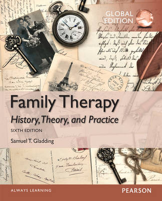 Family Therapy: History, Theory, and Practice, Global Edition