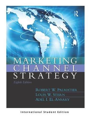 Marketing Channel Strategy: Global Edition