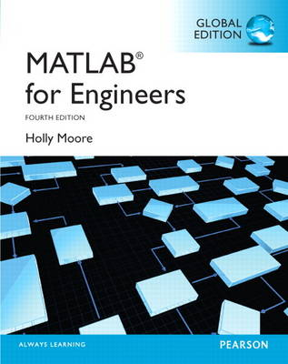 MATLAB for Engineers: Global Edition