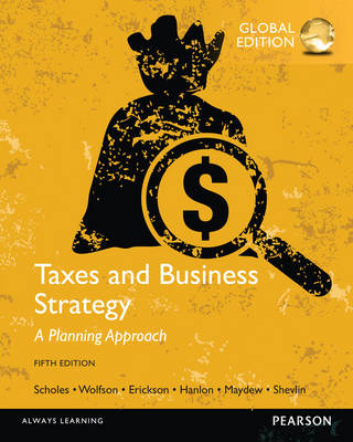 Taxes & Business Strategy: Global Edition