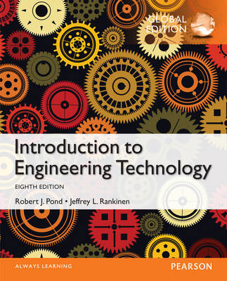 Introduction to Engineering Technology, Global Edition