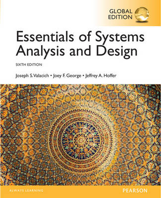Essentials of Systems Analysis and Design, Global Edition