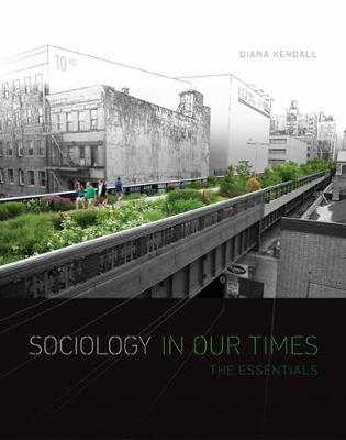 Sociology in Our Times: The Essentials: Volume 1: Tech Updated Version