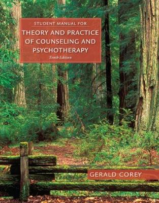 Student Manual for Corey's Theory and Practice of Counselling & Psychotherapy