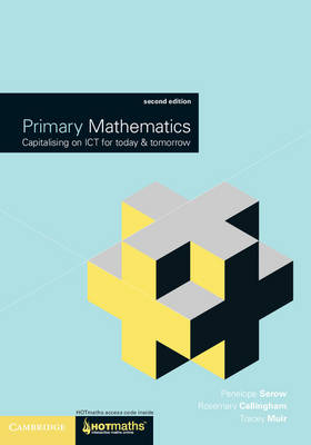 Primary Mathematics : Capitalising on ICT for Today and Tomorrow 2nd Edition