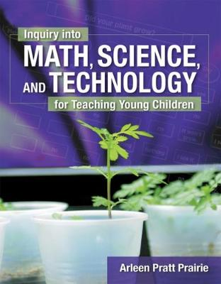 Inquiry into Math, Science and Technology for Teaching Young Children