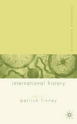 Palgrave Advances in International History