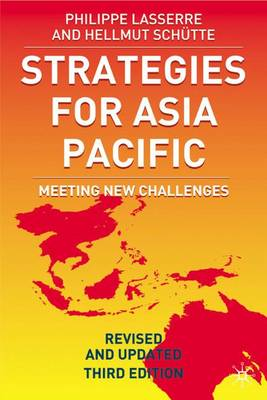 Strategies for Asia Pacific: Building the Business in Asia: 2005