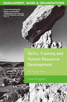 Skills, Training and Human Resource Development: A Critical Text