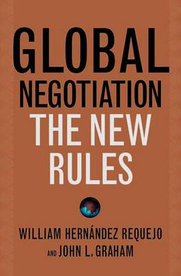Global Negotiation: The New Rules