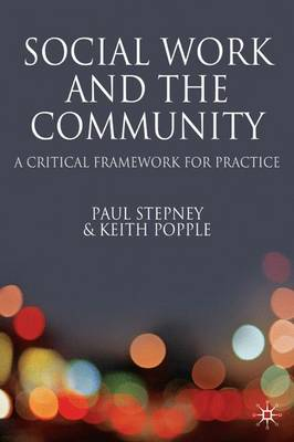 Social Work and the Community: A Critical Context for Practice