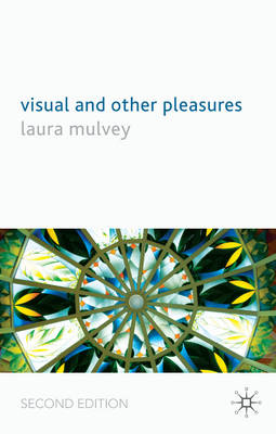 Visual and Other Pleasures: 2009