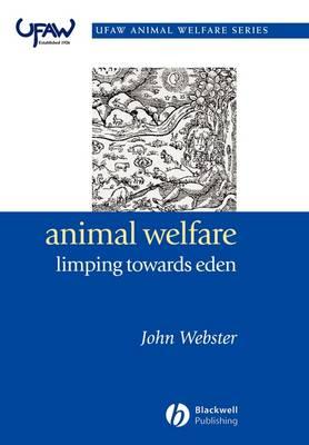 Animal Welfare: Limping Towards Eden