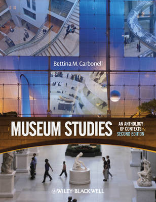 Museum Studies - an Anthology of Contexts 2E