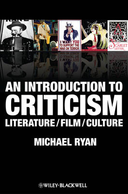 An Introduction to Criticism: Literature/Film/Culture