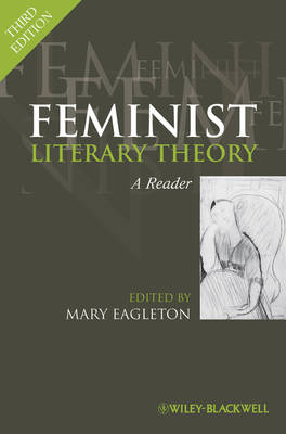 Feminist Literary Theory: A Reader