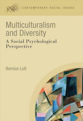 Multiculturalism and Diversity - a Social Psychological Perspective