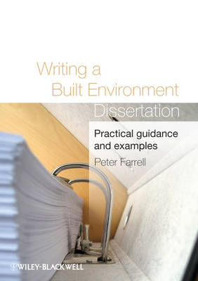 Writing a Built Environment Dissertation: Practical Guidance and Examples