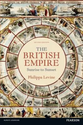 The British Empire: Sunrise to Sunset