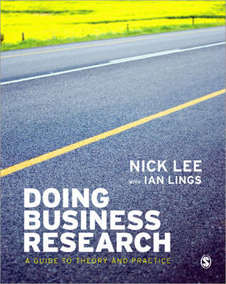 Doing Business Research: Guide To Theory And Practice