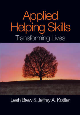 Applied Helping Skills: Transforming Lives