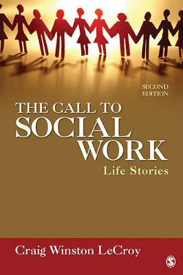 The Call to Social Work: Life Stories