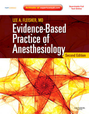 Evidence-based Practice of Anesthesiology: Expert Consult - Online and Print