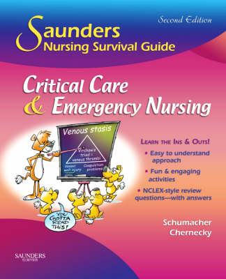 Saunders Nursing Survival Guide: Critical Care and Emergency Nursing