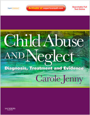 Child Abuse and Neglect: Diagnosis, Treatment and Evidence