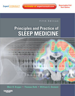Principles and Practice of Sleep Medicine: Expert Consult