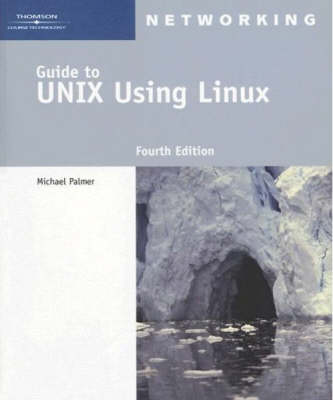 A Guide to Unix Using Linux