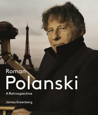 Roman Polanski: A Retrospective