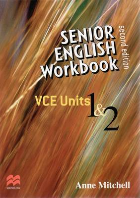 Senior English Workbook: VCE Units 1 and 2