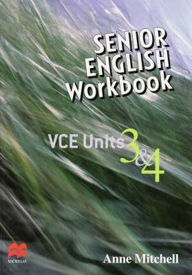 Senior English Workbook: VCE Units 3 and 4