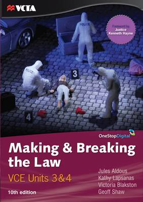 Making and Breaking the Law: VCE Units 3 and 4