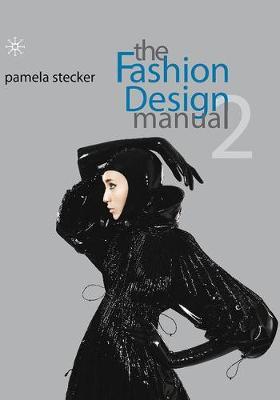 The Fashion Design Manual 2
