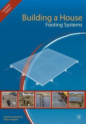Building a House: Footing Systems