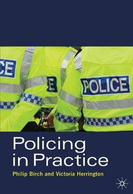 Policing in Practice