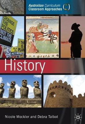 Australian Curriculum Classroom Approaches - History