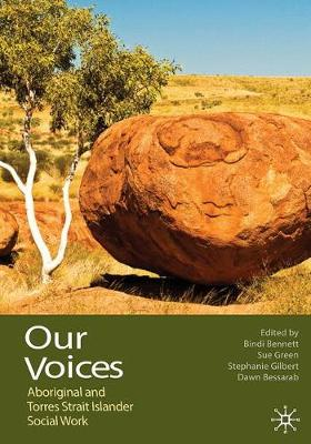 Our Voices: Aboriginal and Torres Strait Islander Social Work
