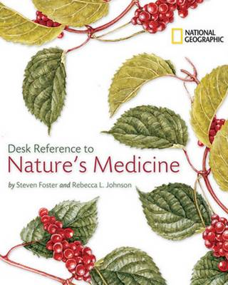 """National Geographic"" Desk Reference to Nature's Medicine"