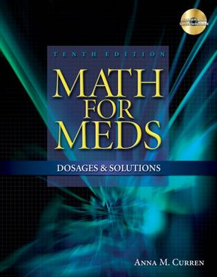 Math for Meds: Dosages and Solutions