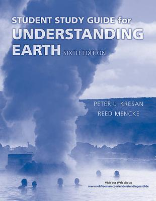 Student Study Guide for Understanding Earth