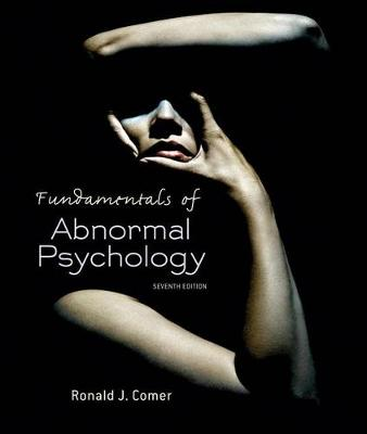 Fundamentals of Abnormal Psychology 7th Edition