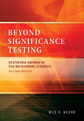 Beyond Significance Testing: Statistics Reform in the Behavioral Sciences